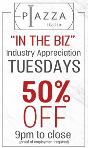 In The Biz Tuesdays 1/2 OFF Food & Drinks