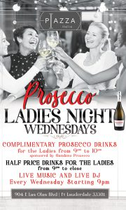 Ladies Night Las Olas Blvd. Free Prosecco